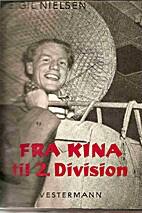 Fra Kina til 2. division by Eigil Nielsen