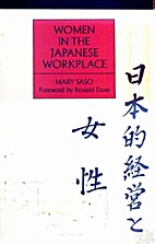 Women in the Japanese Workplace by Mary Saso