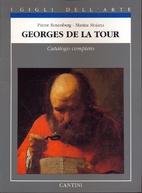 Georges de la Tour : catalogo completo dei…