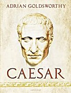 Caesar: The Life of a Colossus by Adrian…