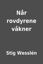 Når rovdyrene våkner by Stig Wesslén