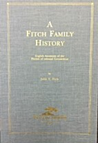 Fitch Family History: English Ancestry of…