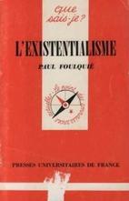 L'existentialisme by Paul Foulquié