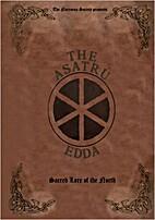 The Ásatrú Edda: Sacred Lore of the North…