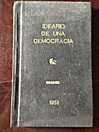 Ideario de Una Democracia by Juan Manuel…