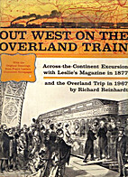 Out West on the Overland Train by Richard…