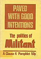 Paved With Good Intentions - The Politics of…