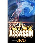 Dark Horse Assassin: Rise of The Messiah by…