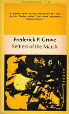 Settlers of the Marsh by Frederick Philip…