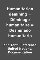 Humanitarian demining = Déminage…