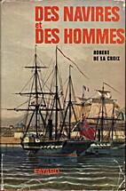Des Navires et des hommes: histoire de la…