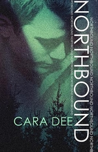 Northbound (The North Novels Book 1) by Cara…