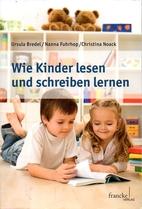 Wie Kinder lesen und schreiben lernen by…