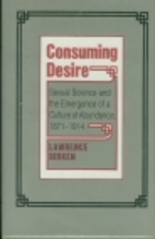 Consuming Desire: Sexual Science and the…