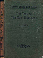 The text of the New Testament by Kirsopp…