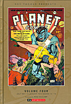 Roy Thomas Presents: Planet Comics Collected…