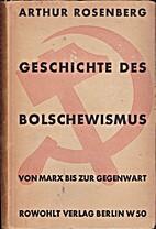 Geschichte des Bolschewismus. Von Marx bis…