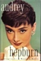 Audrey Hepburn: A Biography by Warren Harris