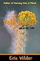 Pole Dancer by Eric Wilder