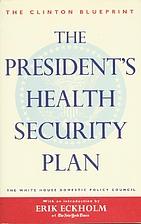 The President's Health Security Plan: Health…