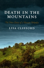 Death in the Mountains: The True Story of a…