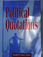 Political Quotations: A Collection of…