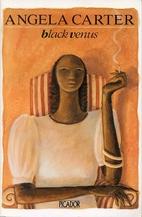 Black Venus (Picador Books) by Angela Carter