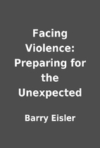 Facing Violence: Preparing for the…