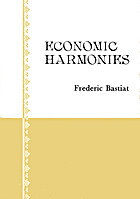 Economic Harmonies by Claude Frédéric…