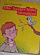 One Happy Little Songbird by Neil W. Rabens