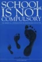 School is Not Compulsory: Essential…
