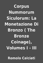 Corpus Nummorum Siculorum: La Monetazione Di…