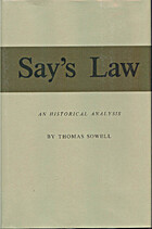 Say's Law: An Historical Analysis by Thomas…