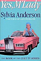 Yes, M'Lady by Sylvia Anderson