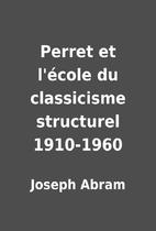 Perret et l'école du classicisme structurel…