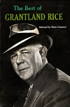 The Best of Grantland Rice by Grantland Rice