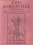 John Baskerville: of Birmingham…