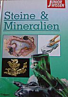 Junior Wissen, Steine & Mineralien by Vera…