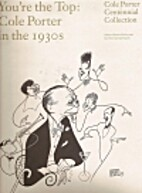 You're the Top: Cole Porter in the 1930s by…