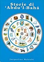 Storie di 'Abdu'l-Bahá by Abdu'l-Bahá