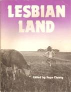 Lesbian Land by Joyce Cheney