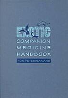 Exotic Companion Medicine Handbook for…