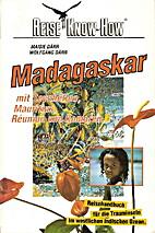 Madagaskar : mit Seychellen, Mauritius, La…
