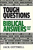Tough Questions Biblical Answers/Part 2 by…