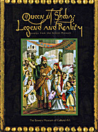 Queen of Sheba: Legend and Reality;…