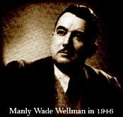 Author photo. <a href=&quot;http://www.manlywadewellman.com/Wellbio.html&quot; rel=&quot;nofollow&quot; target=&quot;_top&quot;>www.manlywadewellman.com/Wellbio.html</a>