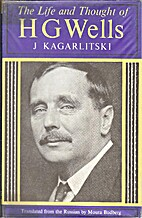The Life and Thought of H. G. Wells by J.…