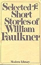 Selected Short Stories of William Faulkner…