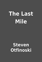 The Last Mile by Steven Otfinoski