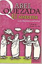 Sistema, El by Abel Quezada